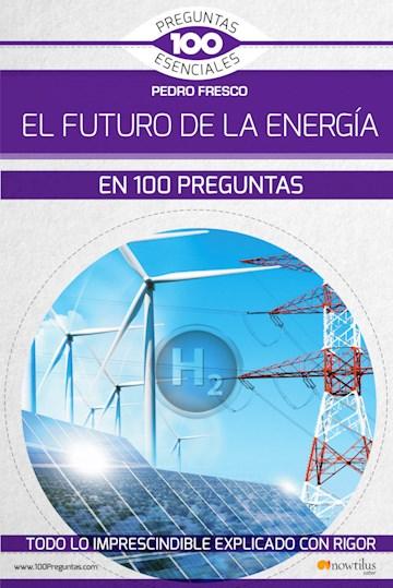 Papel El Futuro De La Energía En 100 Preguntas