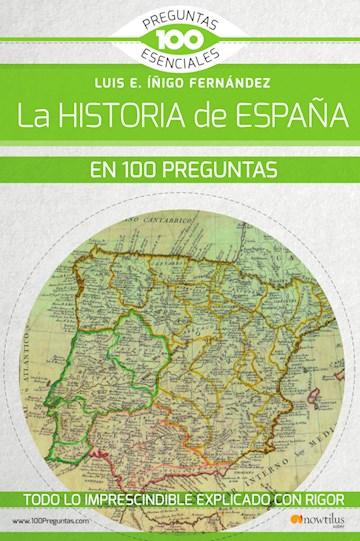 Papel La Historia De España En 100 Preguntas