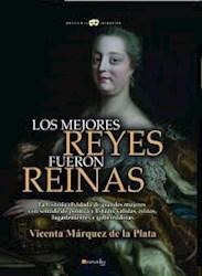 Libro Los Mejores Reyes Fueron Reinas