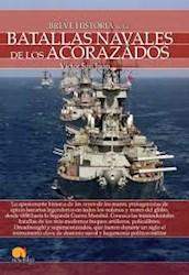Libro Breve Historia De Las Batallas Navales De Los Acorazados