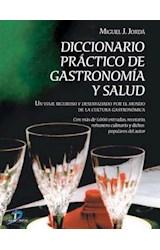 Diccionario práctico de gastronomía y salud