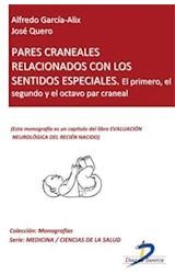 E-book Pares craneales relacionados con los sentidos: el primero. el segundo y el octavo par craneal