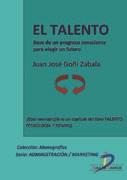 E-book El Talento. Base De Un Progreso Consciente Para Elegir Un Futuro