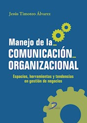 Libro Manejo De La Comunicacion Organizacional