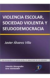 E-book Violencia escolar, sociedad violenta y seudodemocracia