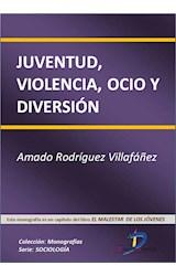 E-book Juventud, violencia, ocio y diversión