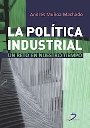 Libro La Politica Industrial