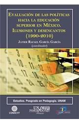 E-book Evaluación de las políticas hacia la educación superior en México