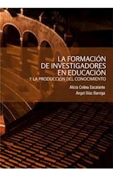 E-book La formación de investigadores en educación y la producción del conocimiento