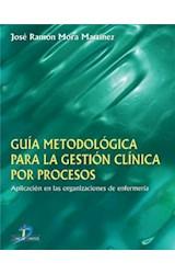 E-book Guía Metodológica para la gestión clínica por procesos