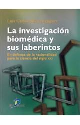 E-book La investigación biomédica y sus laberintos