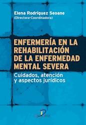 Libro Enfermeria En La Rehabilitacion De La Enfermedad Mental Severa