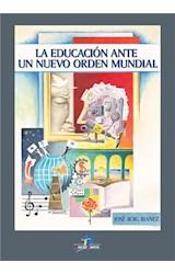E-book La educación ante el nuevo orden mundial