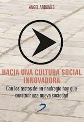 Libro Hacia Una Cultura Social Innovadora