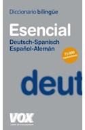 Papel DICCIONARIO VOX ESENCIAL (DEUTSCH / SPANISCH) (ESPAÑOL / ALEMAN) (75000 TRADUCCIONES) (RUSTICA)