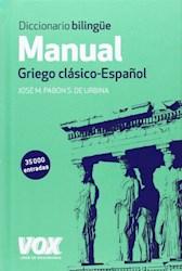 Papel Diccionario Manual Griego. Griego Clasico - Espanol