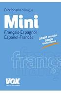 Papel MINI DICCIONARIO VOX ESPAÑOL FRANCES / FRANCAIS-ESPAGNOL (20000 ENTRADAS) (BOLSILLO)