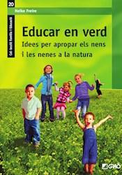 Libro Educar En Verd. Idees Per Apropar Els Nens I Les N