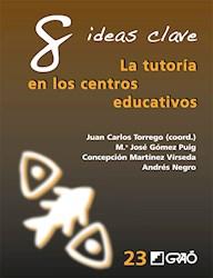 Libro 8 Ideas Clave. La Tutoria En Los Centros Educativo