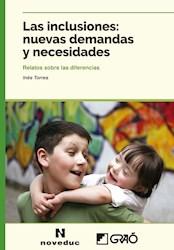 Libro Las Inclusiones: Nuevas Demandas Y Necesidades