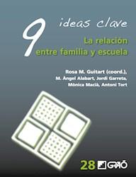 Libro 9 Ideas Clave. La Relacion Entre Familia Y Escuel