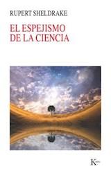 Papel EL ESPEJISMO DE LA CIENCIA
