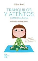 Libro Tranquilos Y Atentos C/Cd