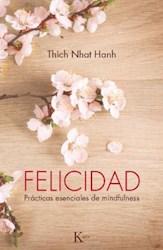 Libro Felicidad  Practicas Esenciales De Mindfulness