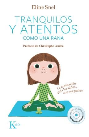 E-book Tranquilos Y Atentos Como Una Rana