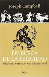 Papel EN BUSCA DE LA FELICIDAD. MITOLOGIA Y TRANSFORMACION PERSONA