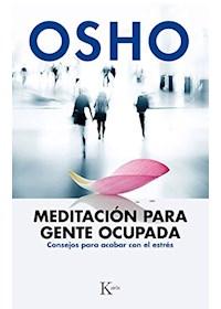 Papel Meditacion Para Gente Ocupada . Consejos Para Acabar Con El Estres