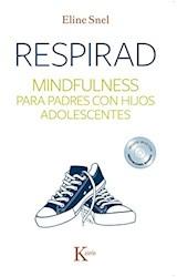 Papel RESPIRAD MINDFULNES PARA PADRES CON HIJOS ADOLESCENTES