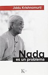 Libro Nada Es Un Problema