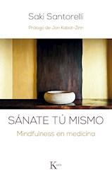 Libro Sanate Tu Mismo . Mindfulness En Medicina