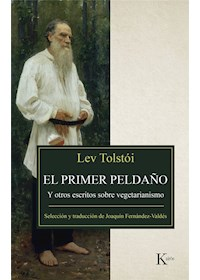Papel Primer Peldaño Y Otros Escritos Sobre Vegetarianismo , El