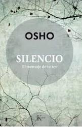 Libro Silencio . El Mensaje De Tu Ser