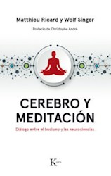 Libro Cerebro Y Meditacion .Dialogo Entre El Budismo Y Las Neurociencias