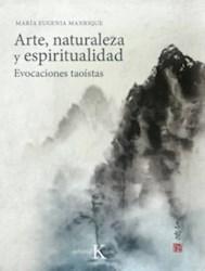 Libro Arte Naturaleza Y Espiritualidad . Evocaiones Taoistas