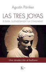 Libro Las Tres Joyas : El Buda , Su Ense/Anza Y La Comunidad