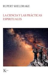 Libro La Ciencia Y Las Practicas Espirituales