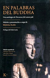 Libro En Palabras Del Buddha . Una Antologia De Discursos Del Canon Pali