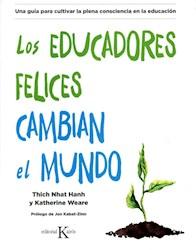Libro Los Educadores Felices Cambian El Mundo