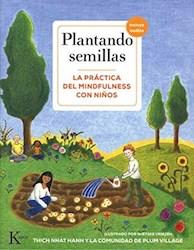 Libro Plantando Semillas + Qr . La Practica Del Mindfulness Con Ni/Os