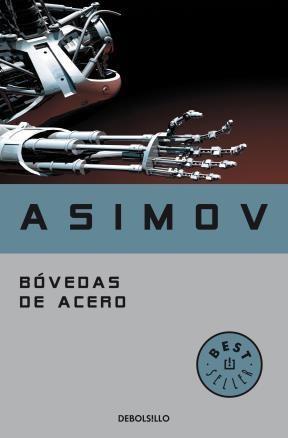 E-book Bóvedas De Acero (Serie De Los Robots 2)