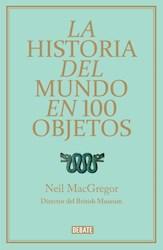Libro La Historia Del Mundo En 100 Objetos
