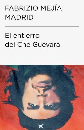 E-book El Entierro Del Che Guevara (Colección Endebate)