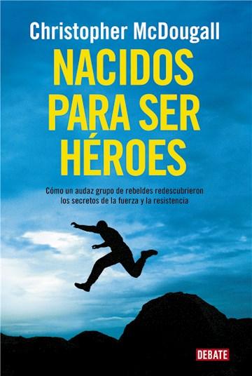 E-book Nacidos Para Ser Héroes