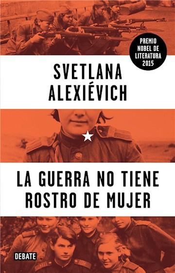 E-book La Guerra No Tiene Rostro De Mujer