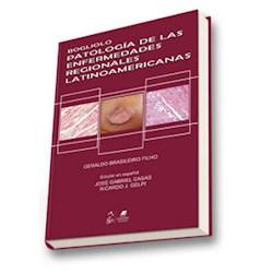 Papel Bogliolo Patología De Las Enfermedades Regionales Latinoamericanas