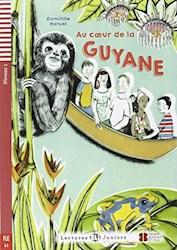 Papel Au Coeur De La Guyane (Fle A1)
